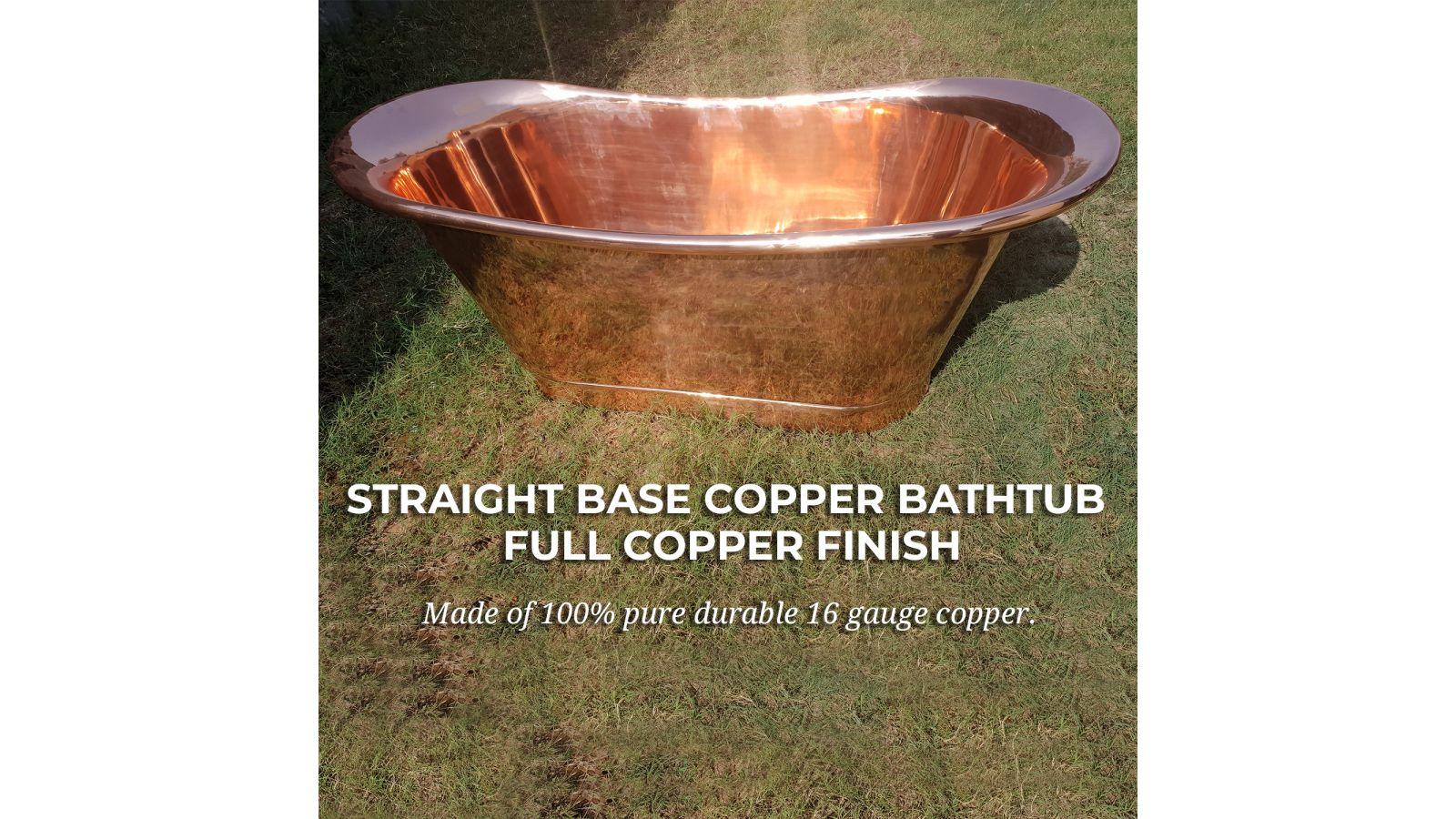 Straight Base Copper Bathtub Full Copper Finish