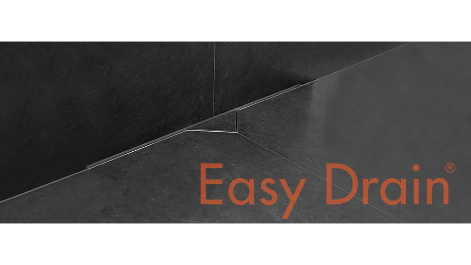 Easy Drain S-Line