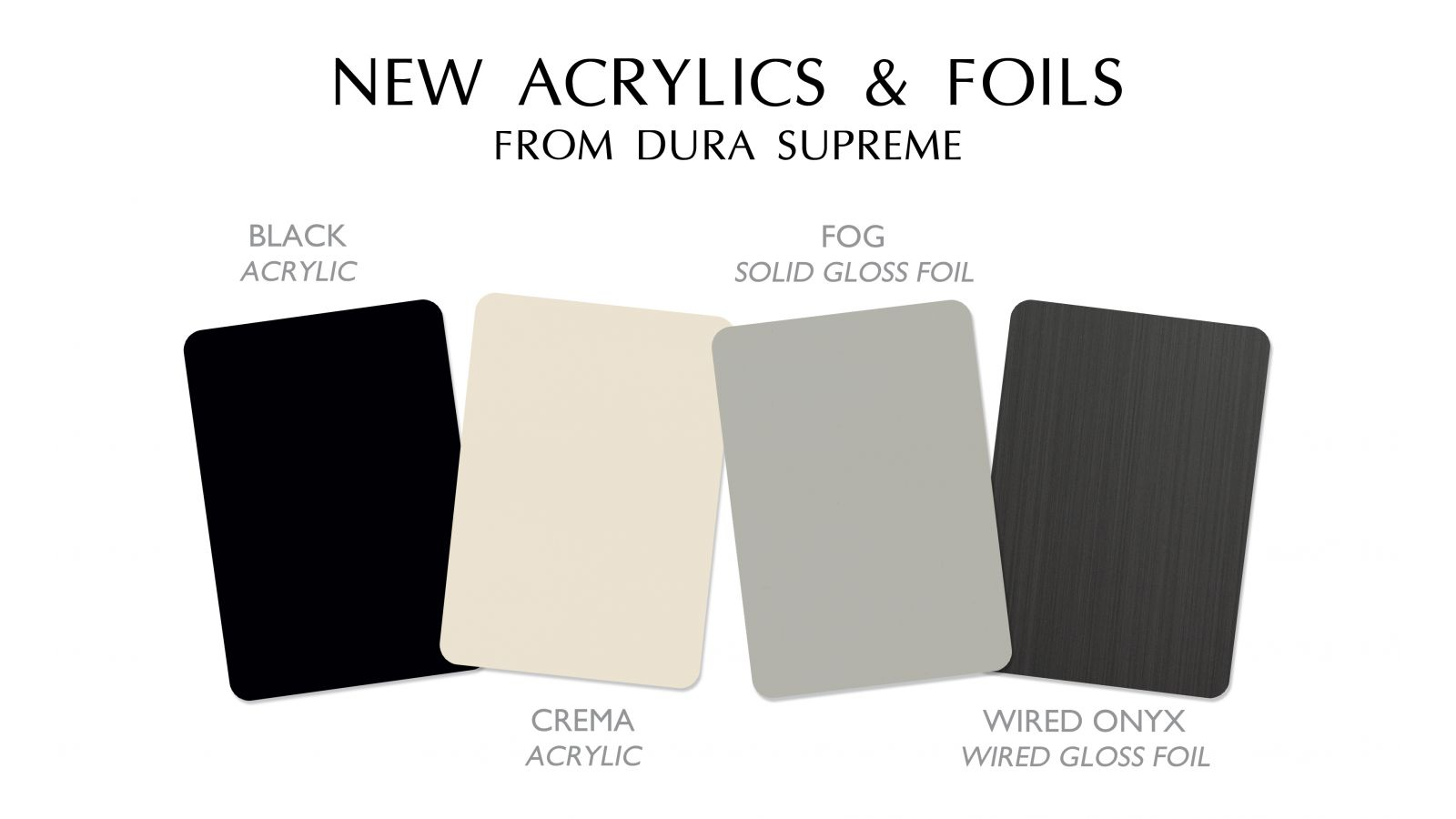 New Contemporary Finishes for its Bria Frameless Cabinetry Line