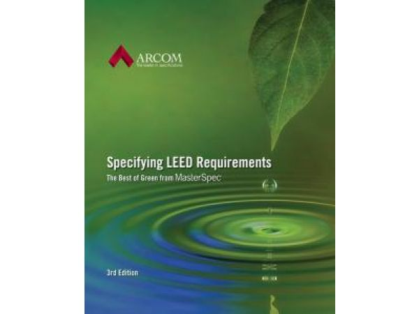 Specifying LEED Requirements 3rd edition