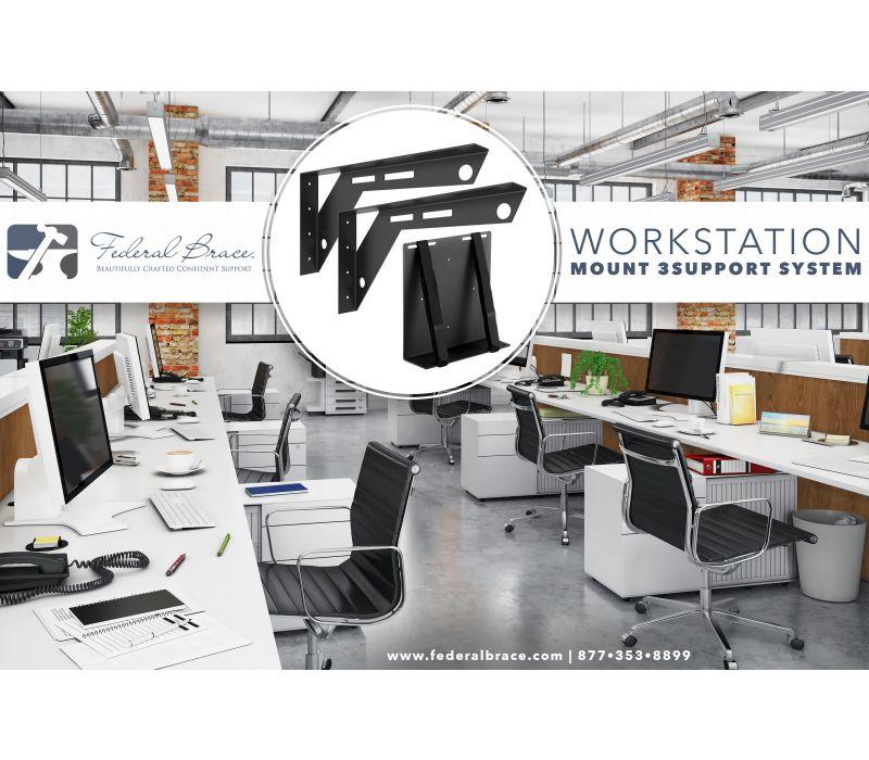 Workstation Mount 3Support System